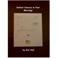 Defeat Divorce in Your Marriage